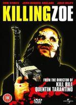 Killing Zoe - Roger Avary