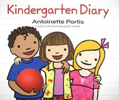 Kindergarten Diary - Portis, Antoinette