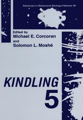 Kindling 5 - Corcoran, Michael E (Editor), and Moshe, Solomon L (Editor)