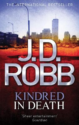 Kindred In Death: 29 - Robb, J. D.