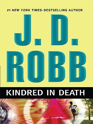 Kindred in Death - Robb, J D