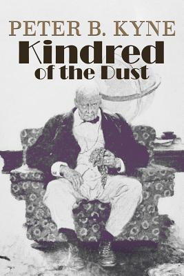 Kindred of the Dust - Kyne, Peter B