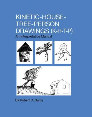 kinetic family drawings and kinetic house tree person House tree person interpretation elements1 house mood of the house (level of   thus, the use of personality assessment for children's drawings should be.