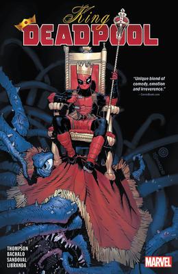 King Deadpool Vol. 1: Hail To The King - Thompson, Kelly