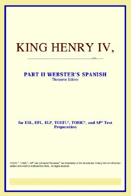 King Henry IV, Part II (Webster's Spanish Thesaurus Edition) - Icon Reference