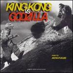 King Kong vs. Godzilla [Original Motion Picture Soundtrack]