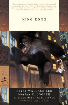 King Kong - Wallace, Edgar, and Cooper, Merian C, and Lovelace, Delos (Adapted by)