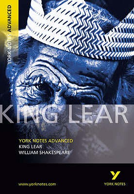 King Lear: York Notes Advanced - Warren, Rebecca