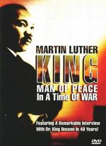 King: Man of Peace in a Time of War