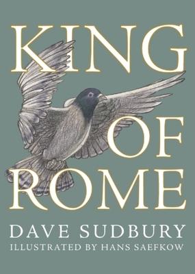 King of Rome - Sudbury, Dave