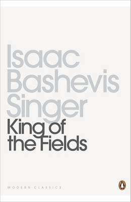 King of the Fields - Singer, Isaac Bashevis