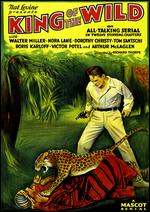 "King of the Wild [Serial] - B. Reeves ""Breezy"" Eason; Richard Thorpe"