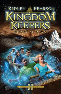 Kingdom Keepers II (Kingdom Keepers, Vol. II): Disney at Dawn - Pearson, Ridley