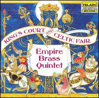 King's Court and Celtic Fair - Empire Brass Quintet