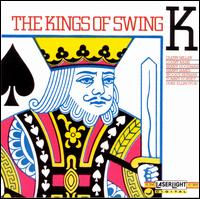 Kings of Swing [Laserlight Single Disc] - Various Artists