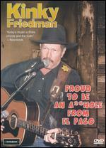 Kinky Friedman: Proud to Be an A**hole from El Paso