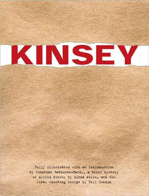 Kinsey: Public and Private - Gathorne-Hardy, Jonathan, and Wolfe, Linda, and Condon, Bill