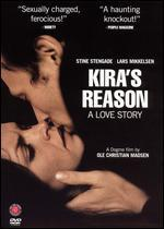 Kira's Reason: A Love Story