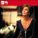 Kiri Te Kanawa Sings Verdi & Puccini