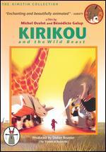 Kirikou and the Wild Beast - Benedicte Galup; Michel Ocelot