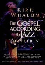 Kirk Whalum: Gospel According to Jazz, Chapter IV