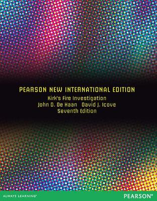 Kirk's Fire Investigation: Pearson New International Edition - Haynes, Gerald A., and Icove, David J.