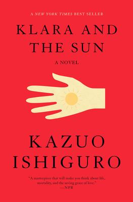 Klara and the Sun - Ishiguro, Kazuo