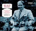 Klaus Egge: Sonata for Violin and Piano; Duo Concertante; Piano Trio