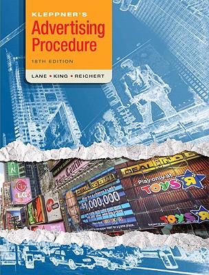 Kleppner's Advertising Procedure - Lane, W Ronald, and King, Karen Whitehill, and Reichert, Tom