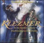 Klezmer: In the Fiddler's House; Traditional Jewish Melodies