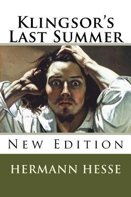 Klingsor's Last Summer - Hesse, Hermann