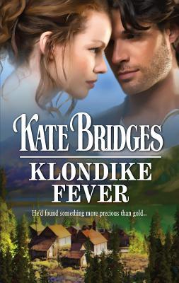 Klondike Fever - Bridges, Kate