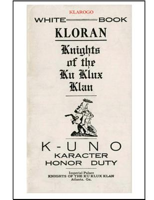 Kloran: Knights of the Ku Klux Klan - Ku Klux Klan