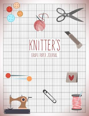 Knitters Graph Paper Journal Knitting Pattern Designing Diary