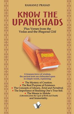Know the Upanishads - Prasad, Ramanuji