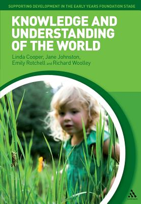 Knowledge and Understanding of the World - Cooper, Linda