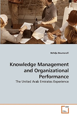 Knowledge Management and Organizational Performance - Boumarafi, Behdja