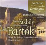 Kodály: Dances of Galánta; Bartók: Music for Strings, Percussion & Celeste