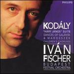 "Kod�ly: ""H�ry J�nos"" Suite; Dances of Gal�nta; Marossz�k"