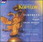 Kopylov: Symphony, Op. 14; Scherzo, Op. 10; Concert Overture, Op. 31