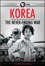Korea: The Never-Ending War