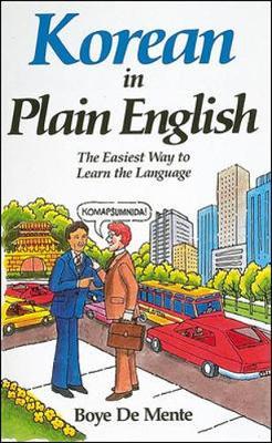 Korean in Plain English - De Mente, Boye Lafayette