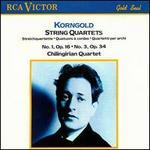 Korngold: String Quartets Nos. 1 & 3