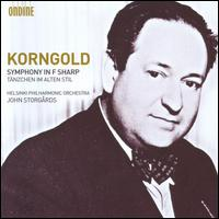 Korngold: Symphony in F sharp - Helsinki Philharmonic Orchestra; John Storg�rds (conductor)