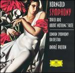Korngold: Symphony; Much Ado about Nothing Suite