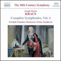 Kraus: Complete Symphonies, Vol. 4 - Swedish Chamber Orchestra; Petter Sundkvist (conductor)