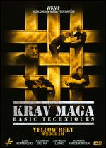 Krav Maga Basic Techniques: Yellow Belt Program -