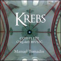 Krebs: Complete Organ Music - Manuel Tomadin (organ)