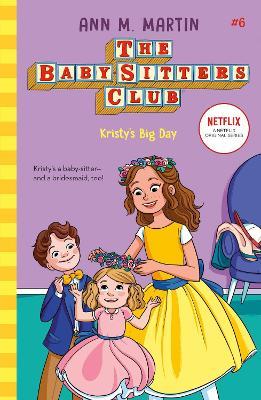 Kristy's Big Day - Martin, Ann M.