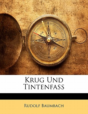 Krug Und Tintenfass - Baumbach, Rudolf
